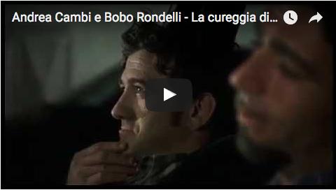 Andrea Cambi e Bobo Rondelli - La cureggia più bella della storia del cinema, il film è Andata e ritorno di Alessandro Paci